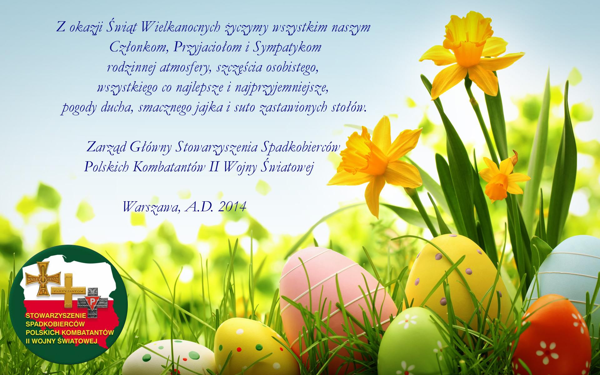 zyczenia_wielkanocne_Stowarzyszenie-Spadkobiercow-Polskich-Kombantantow-II-Wojny_Swiatowej_2014